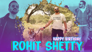 Rohit Shetty Birthday Special: His journey from a spot boy to a 100 crore director