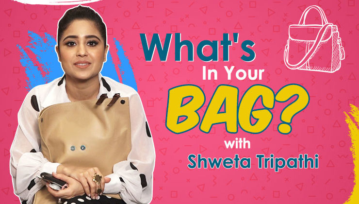 What's In Your Bag: Shweta Tripathi's crazy personal possesions which she can't live without