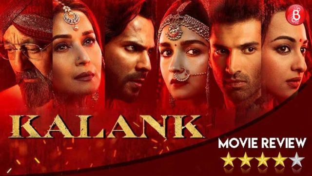 'Kalank' Movie Review: A tragic love story, perfect for people who want more than just popcorn entertainment
