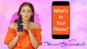 What's In Your Phone: Dhvani Bhanushali's number of alarms will SHOCK you