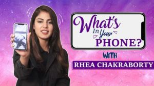 What's In Your Phone: Rhea Chakraborty ADMITS to having a CRAZY number of alarms