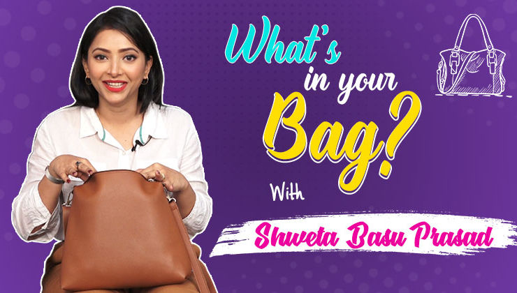 What's In Your Bag: Shweta Basu Prasad flaunts her most crazy possessions