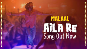 Aila Re Malaal Meezaan song
