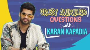 Crazy Awkward Questions: Karan Kapadia's WILD wish to go to the airport wearing a mask