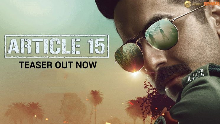 'Article 15' Teaser: Ayushmann Khurrana is here to rectify the wrongs | Bollywood Bubble