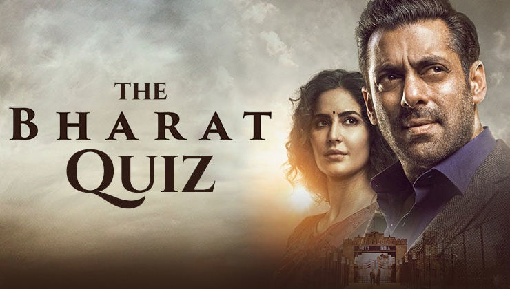 'Bharat' Quiz: 13 questions to test how well do you know Salman Khan-Katrina Kaif's film?