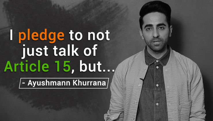 Ayushmann Khurrana's EXPLOSIVE pledge on 'Article 15'