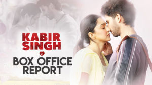 Kabir Singh Shahid Kapoor Kiara Advani Box Office Report