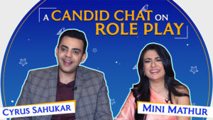 'Mind The Malhotras': Cyrus Sahukar and Mini Mathur's CANDID chat on role play