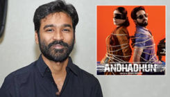 Good News! Dhanush to remake Ayushmann Khurrana's 'Andhadhun' in Tamil