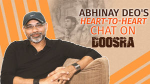 Abhinay Deo's heart-to-heart chat about 'Doosra' being called Sourav Ganguly's biopic