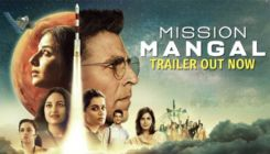 'Mission Mangal' Trailer:  Akshay Kumar and his girl gang bring alive India's first journey to Mars