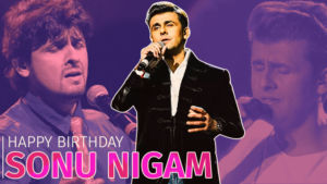 sonu nigam birthday special romantic songs