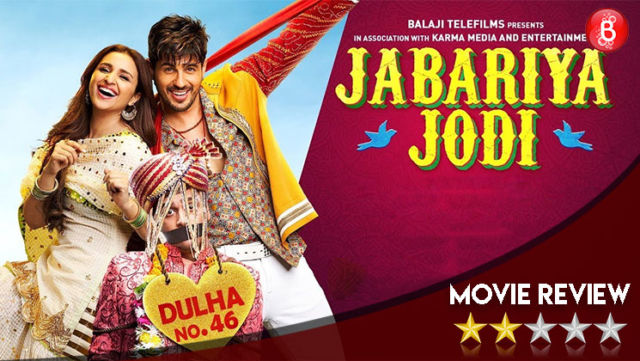 'Jabariya Jodi' Movie Review: A tiresome tale that gets difficult to tolerate