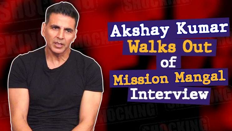 Akshay Kumar WALKS OUT of 'Mission Mangal' interview-watch