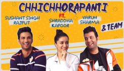 CRAZY conversation with 'Chhichhore' gang-Sushant Singh Rajput, Shraddha Kapoor and Varun Sharma