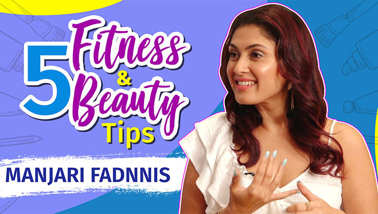 5 Fitness tips and beauty hacks by Manjari Fadnnis