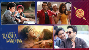 raksha bandhan 2019 bollywood films siblings