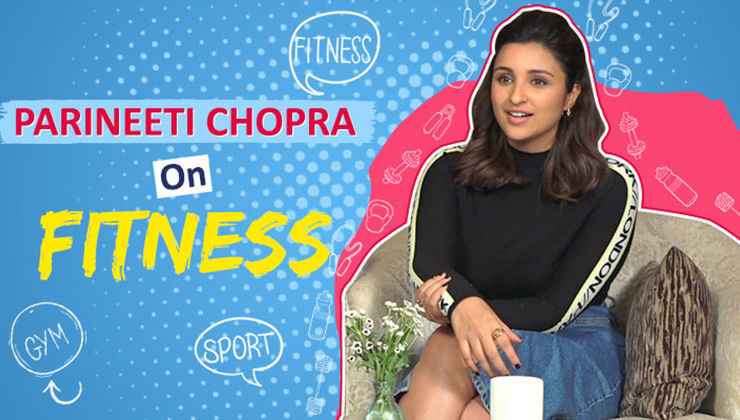 Parineeti Chopra: I struggled with an unfit body for 20 years of my life