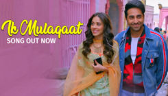 'Dream Girl' song 'Ik Mulaqaat': Ayushmann Khurrana-Nushrat Bharucha starrer is sure to win your hearts