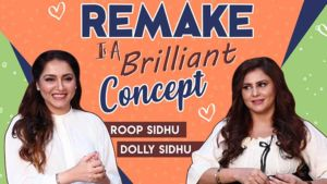 Roop and Dolly's strong take on remake culture in Bollywood
