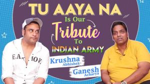 'Tu Aaya Na' is our Tribute to Indian Army: Krushna Abhishek and Ganesh Acharya