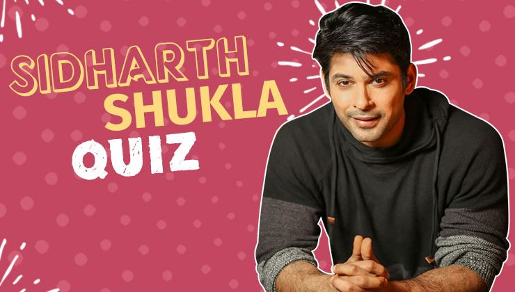 Sidharth Shukla Quiz: How well do you know the handsome hunk?