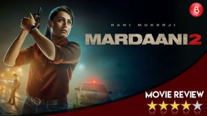 Mardaani 2 movie review