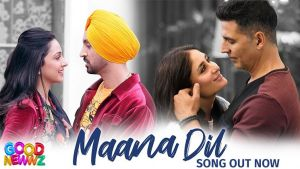 Maana Dil Good Newwz song out