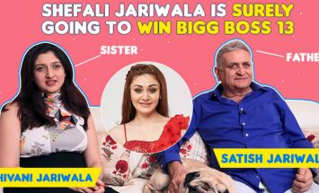 'Shefali Jariwala is surely going to win Bigg Boss 13', says her father and sister