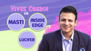 Vivek Oberoi's quirky take on 'Masti' franchise, 'Inside Edge' series and Blockbuster 'Lucifer'