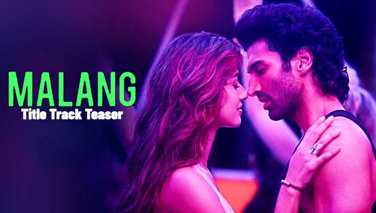 'Malang' Title Track Teaser: Disha Patani sizzles in a red bikini as Aditya Roy Kapur showers his effortless charm | Bollywood Bubble