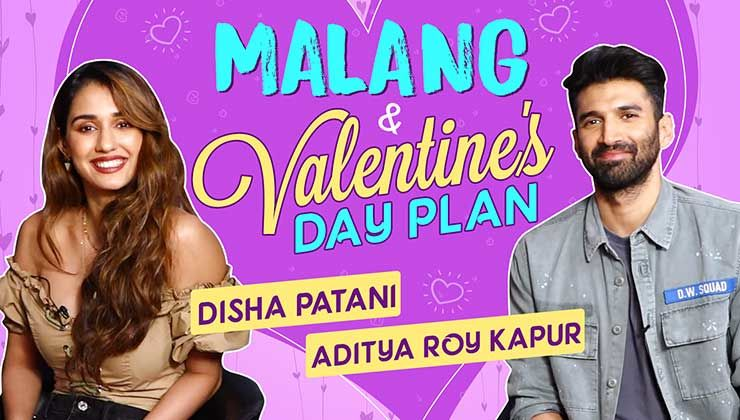 Disha Patani & Aditya Roy Kapur on ideal Valentine's date, 'Malang' and onset fun