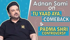 Adnan Sami's epic reaction on his Padma Shri controversy