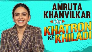 Amruta Khanvilkar's brutally honest take on her journey in 'Khatron Ke Khiladi 10'