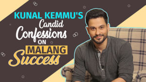 Kunal Kemmu's candid confessions on success of 'Malang'