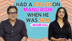 Mahie Gill's shocking revelation about having a crush on Manu Rishi
