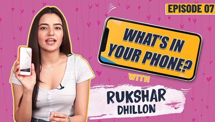 What's In My Phone with 'Bhangra Paa Le' fame, Rukshar Dhillon