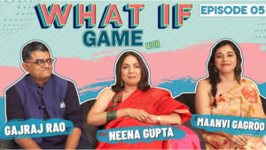 Neena Gupta, Gajraj Rao, Maanvi Gagroo's blunt answers are a must watch