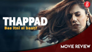 Thappad Movie Review Taapsee Pannu