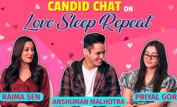 Raima Sen, Anshuman Malhotra & Priyal Gor's candid chat on 'Love Sleep Repeat'