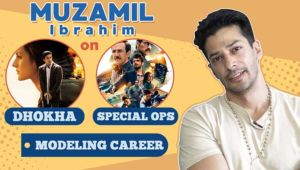 Muzamil Ibrahim's honest take on Neeraj Pandey's special ops, debut film 'Dhokha' & modeling career