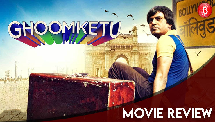 'Ghoomketu' Movie Review: Nawazuddin Siddiqui's brilliant real-life inspired act squandered by some whimsical storytelling