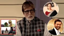 Amitabh Bachchan remembers Sridevi and Irrfan Khan in an emotional post