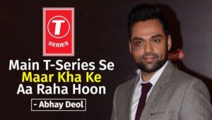 Abhay Deol T Series