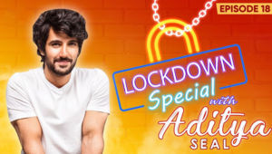 Aditya Seal's Candid Confessions On Spending Family Time During Coronavirus Lockdown