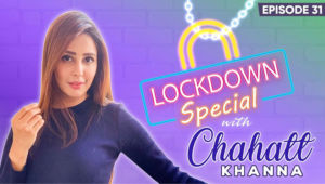 Chahatt Khanna REVEALS The TRUTH Behind Her Love Affair With Mika Singh Amidst Coronavirus Lockdown