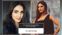 Vaani Kapoor called 'ugly b**ch' by a troll; the actress' reply is exemplary