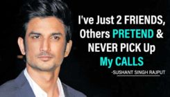 Sushant Singh Rajput: I've just 2 friends, others pretend and never pick up my calls