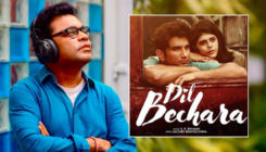 AR Rahman on 'Dil Bechara' album: It is carefully curated because the film has heart and now, memories of Sushant Singh Rajput